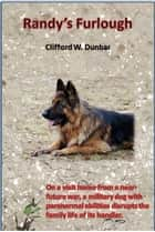 Randy's Furlough ebook by Clifford W. Dunbar
