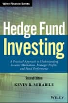 Hedge Fund Investing ebook by Kevin R. Mirabile