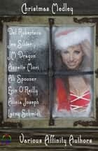 Christmas Medley ebook by Del Robertson, Jen Silver, JM Dragon,...