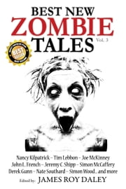 Best New Zombie Tales (Vol. 3) ebook by James Roy Daley