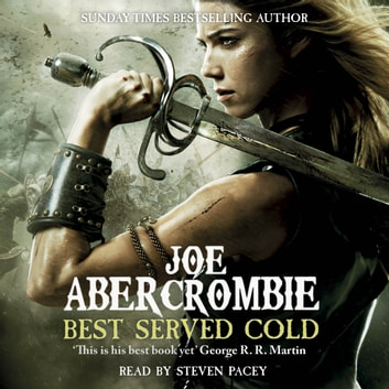 Best Served Cold - A First Law Novel audiobook by Joe Abercrombie