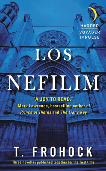 Los Nefilim ebook by T. Frohock