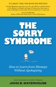 Park point press ebook and audiobook search results rakuten kobo the sorry syndrome how to learn from missteps without apologizing ebook by john b fandeluxe Epub