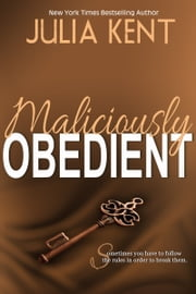 Maliciously Obedient ebook by Julia Kent