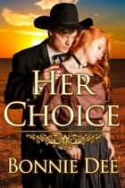Her Choice ebook by Bonnie Dee