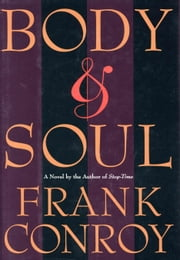 Body & Soul ebook by Frank Conroy