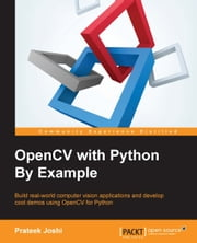 OpenCV with Python By Example ebook by Prateek Joshi