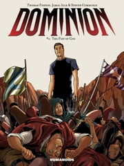 Dominion #3 : The Fist of God - The Fist of God ebook by Thomas Fenton,Jamal Igle,Steven Cummings