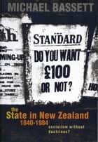 The State in New Zealand, 1840-198 ebook by Michael Bassett