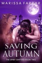 Saving Autumn ebook by Marissa Farrar