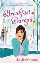 Breakfast At Darcy's ebook by