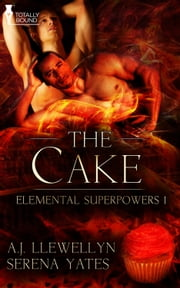 The Cake ebook by A.J. Llewellyn,Serena Yates