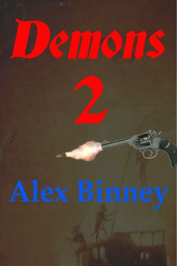 Demons 2 ebook by Alex Binney