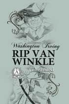 Rip Van Winkle ebook by Washington Irving
