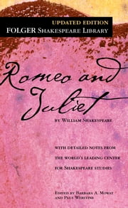 Romeo and Juliet ebook by William Shakespeare,Dr. Barbara A. Mowat,Paul Werstine, Ph.D.