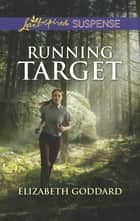 Running Target ebook by Elizabeth Goddard
