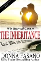 Wild Hearts of Summer: The Inheritance (Ocean City Boardwalk Series, Book 3) ebook by Donna Fasano