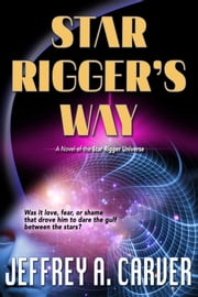 Star Rigger's Way ebook by Jeffrey A. Carver