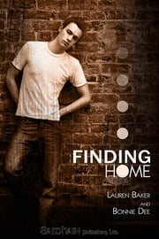 Finding Home ebook by Lauren Baker,Bonnie Dee