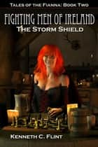 The Storm Shield ebook by Kenneth C. Flint