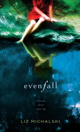 Evenfall ebook by Liz Michalski