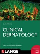 Clinical Dermatology ebook by Maria Hordinsky,Carol Soutor