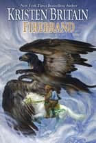Firebrand ebook by Kristen Britain