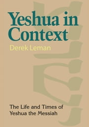 Yeshua in Context ebook by Derek Leman