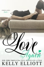 Love Again - Cowboys and Angels, #4 ebook by Kelly Elliott