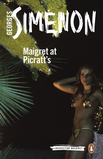 Maigret at Picratt's - Inspector Maigret #36 ebook by Georges Simenon