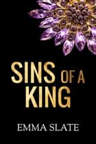 Sins of a King ebook by Emma Slate