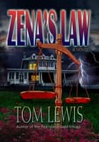 Zena's Law ebook by Tom Lewis