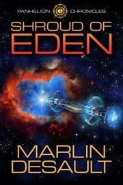 Shroud of Eden - Panhelion Chronicles, #1 ebook by Marlin Desault