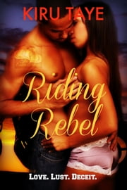 Riding Rebel (The Essien Trilogy, #3) ebook by Kiru Taye