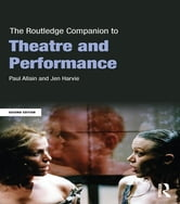 The Routledge Companion to Theatre and Performance ebook by Paul Allain,Jen Harvie