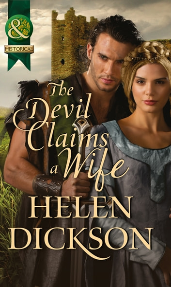 The Devil Claims a Wife (Mills & Boon Historical) ebook by Helen Dickson