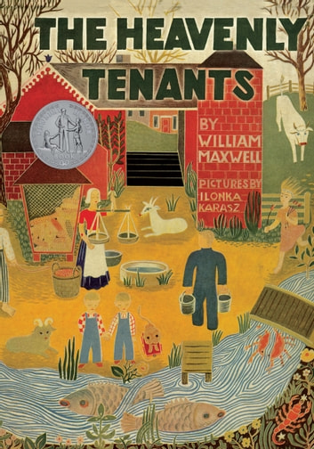 The Heavenly Tenants ebook by William Maxwell