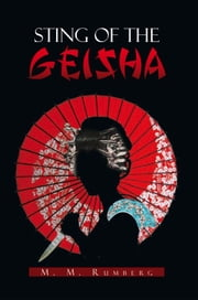 STING OF THE GEISHA ebook by M.M. Rumberg
