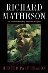 Hunted Past Reason ebook by Richard Matheson