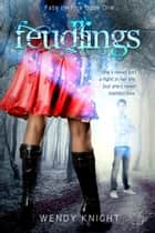 Feudlings ebook by Wendy Knight