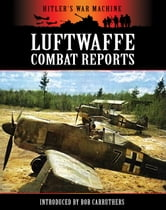 Luftwaffe Compat Repots ebook by Bob Carruthers