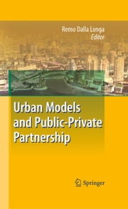 Urban Models and Public-Private Partnership ebook by