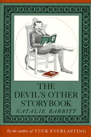 The Devil's Other Storybook ebook by Natalie Babbitt,Natalie Babbitt