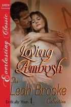 Loving Ambush ebook by Leah Brooke