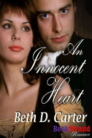 An Innocent Heart ebook by Beth D. Carter