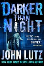Darker than Night ebook by John Lutz