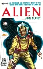 Alien ebook by John Glasby,John E. Muller