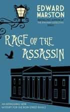 Rage of the Assassin - The compelling historical mystery packed with twists and turns ebook by Edward Marston