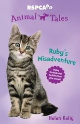 Animal Tales 2: Ruby's Misadventure ebook by Helen Kelly