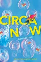 Circa Now ebook by Amber McRee Turner